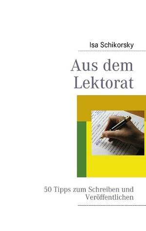 Aus dem Lektorat Rezension Lektorenverband Isa Schikorsky