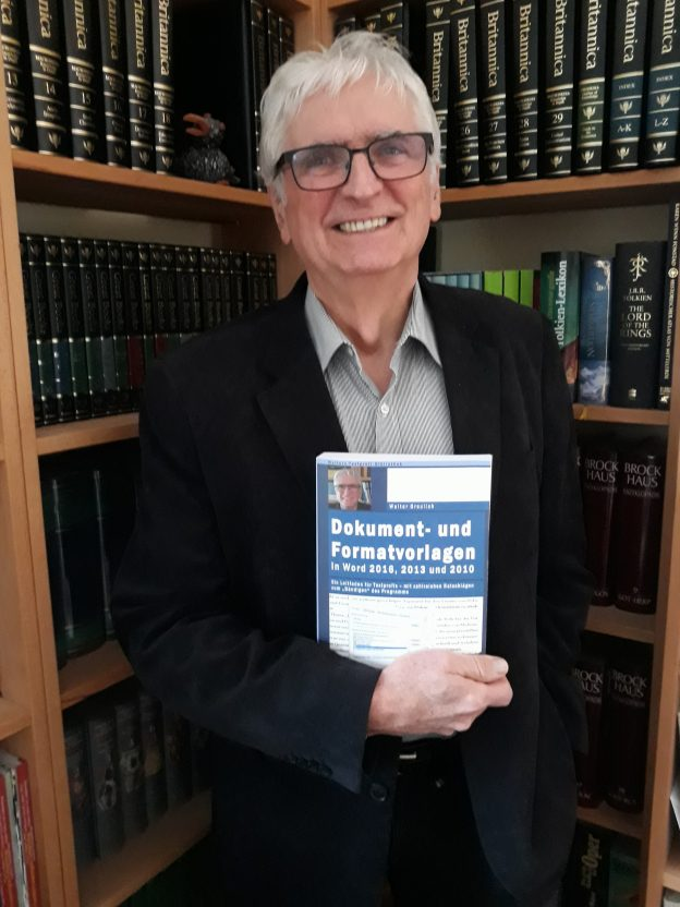 """Walter Greulich: Dokument- und Formatvorlagen in Word 2016, 2013 und 2010: Ein Leitfaden für Textprofis – mit zahlreichen Ratschlägen zum """"Bändigen"""" des Programms."""
